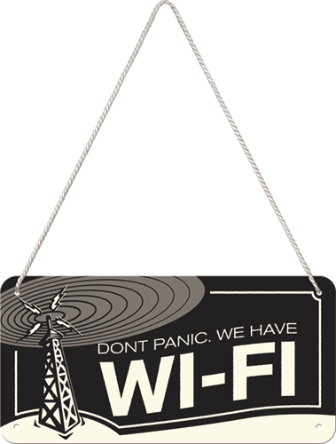 Don't Panic we have WI-FI